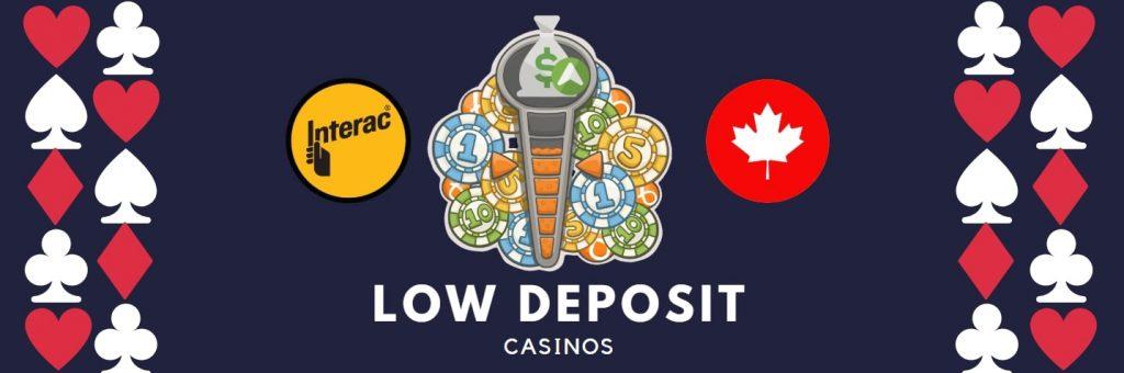 interac low deposit casinos